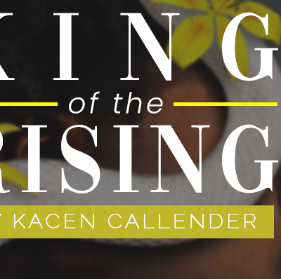 Book Tour: King of the Rising by Kacen Callender