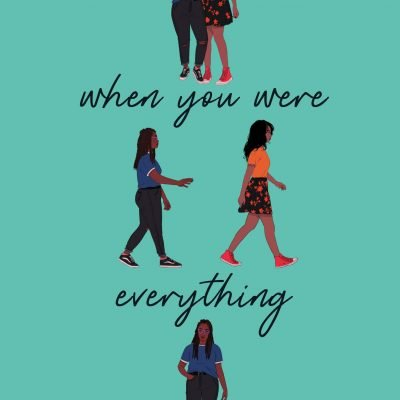 Book Review: When You Were Everything by Ashley Woodfolk