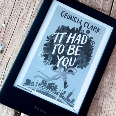 Mini Book Review: It Had to Be You by Georgia Clark